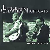 Little Charlie & the Nightcats: Deluxe Edition