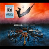 Brad Paisley: Wheelhouse [UK Tour Edition] [Limited]