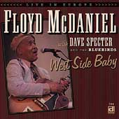 Floyd McDaniel: West Side Baby (Live in Europe) *
