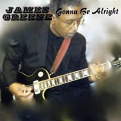 James Greene: Gonna Be Alright