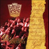 The Mississippi Mass Choir: Declaration of Dependence