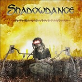 Shadowdance: Future Negative Fantasy