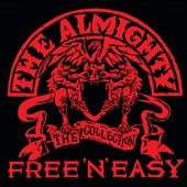 The Almighty: Free 'N' Easy: The Almighty Collection