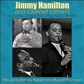Jimmy Hamilton/Clarinet Lament: Tribute To Barney Bigard and Russell Procope