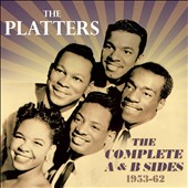 The Platters: The Complete A & B Sides 1953-62 [Box] *