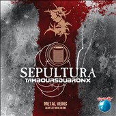Les Tambours du Bronx/Sepultura: Metal Veins: Alive at Rock in Rio [9/16]