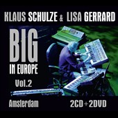 Klaus Schulze/Lisa Gerrard (Composer/Singer): Big in Europe 2: Amsterdam [CD/DVD] [Digipak]