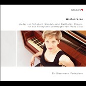 Winterreise - Franz Liszt Transcriptons of songs by Schubert, Mendelssohn & Chopin / Els Biesemans, fortepiano