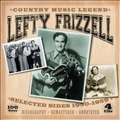 Lefty Frizzell: Country Music Legend: Selected Sides 1950-1959 [Box]