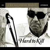 Lynwood Slim: Hard To Kill [Digipak]
