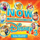 Various Artists: Now That's What I Call Disney, Vol. 3