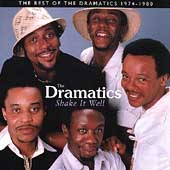The Dramatics: Shake It Well: The Best of the Dramatics 1974-1980