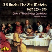J.S. Bach: The Six Motets, BWV 225 - 230 / Trinity College Choir, Marlow