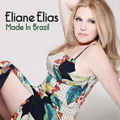 Eliane Elias (Piano): Made in Brasil *
