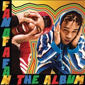 Chris Brown (R&B/Vocals)/Tyga: Fan of a Fan: The Album [Deluxe] [Clean]