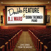 Donn Trenner/B.J. Ward: Double Feature: Love Songs From the Movies [4/14]