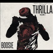 Boosie Badazz/Boosie: Thrilla, Vol. 1 [Digipak]
