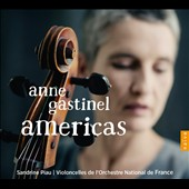 Americas: Music by Astor Piazzolla & Heitor Villa-Lobos (1887-1959) / Anne Gastinel, cello; Sandrine Piau, soprano; Cellos of the French National Orchestra