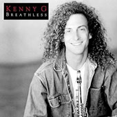 Kenny G: Breathless
