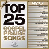 Maranatha! Gospel: Top 25 Gospel Praise Songs 2017 [10/7] *