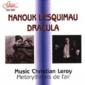 Leroy: Nanouk l'Esquimau, Dracula / Metarythmes de l'air
