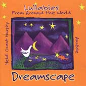 Dreamscape - Lullabies from Around the World / Murphy, et al