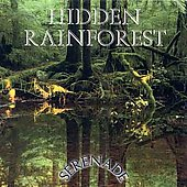 Various Artists: Serenade: Hidden Rainforest