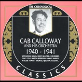 Cab Calloway & His Orchestra: 1940-1941