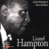 Lionel Hampton: Lionel Hampton's Paris All Stars [Limited]