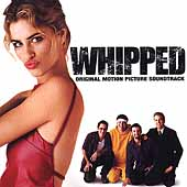 Original Soundtrack: Whipped