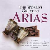 The World's Greatest Arias / Domingo, Price, Heppner, et al