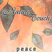 Nature's Touch: Nature's Touch: Peace