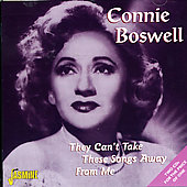 Connee Boswell: They Can't Take These Songs Away from Me