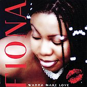 Fiona (Reggae): Wanna Make Love
