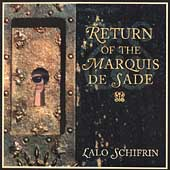 Lalo Schifrin (Composer): Return of the Marquis de Sade
