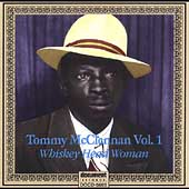 Tommy McClennan: 1939-1940 Whiskey Head Woman, Vol. 1