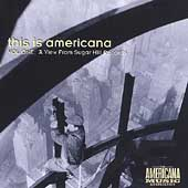 Various Artists: This Is Americana, Vol. 1: A View From Sugar Hill