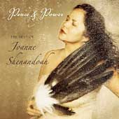 Joanne Shenandoah: Peace and Power: The Best of Joanne Shenandoah