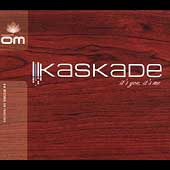 Kaskade: It's You, It's Me