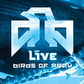 Live: Birds of Pray