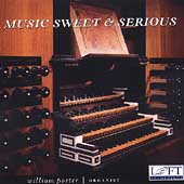 Music Sweet & Serious - Scheidemann, et al / William Porter