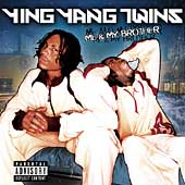 Ying Yang Twins: Me & My Brother [PA]