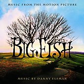 Danny Elfman: Big Fish [Original Motion Picture Soundtrack]