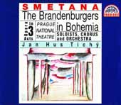 Smetana: The Brandenburgers in Bohemia / Tichy, Soukupov