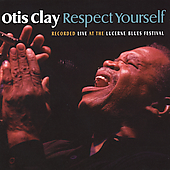 Otis Clay: Respect Yourself