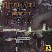Alfred Reed - Music for Shakespeare / Eastern Wind Symphony