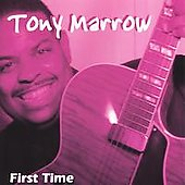 Tony Marrow: First Time