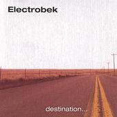Electrobek: Destination *