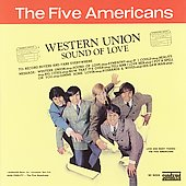 The Five Americans: Western Union/Sound of Love [Bonus Track]