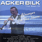 Acker Bilk: Stranger on the Shore: The Best of Acker Bilk